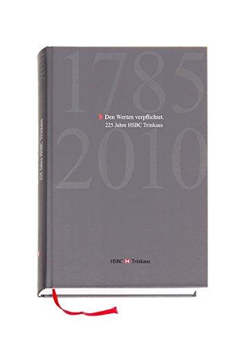 den-werten-verpflichtet-225-jahre-hsbc-trinkaus-1785-2010