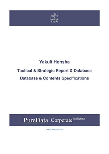 Yakult Honsha: Tactical & Strategic Database Specifications - Japan-Tokyo perspectives (Tactical &...