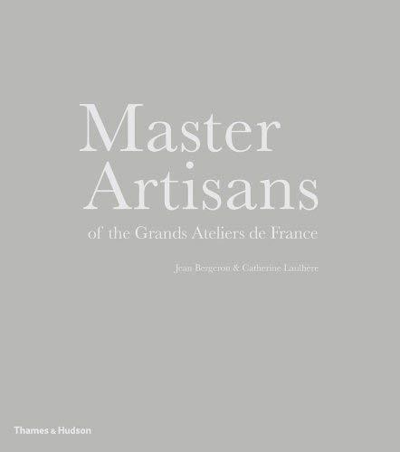 50d59356 [(Master Artisans of the Grands Ateliers De France)] [ By (author