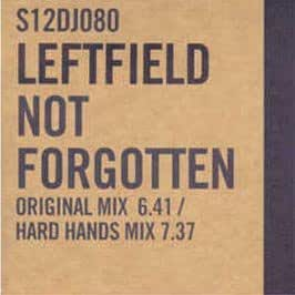 not forgotten vinyl single leftfield musik. Black Bedroom Furniture Sets. Home Design Ideas