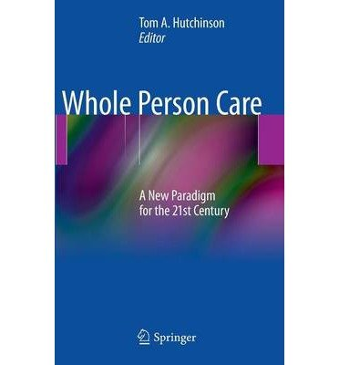 [(Whole Person Care)] [ Edited by Thomas A. Hutchinson ] [May, 2011]