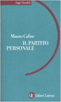 Calise, M: Partito personale (Calise)