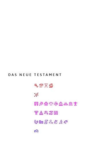 Das Neue Testament: Einheitsübersetzung der Heiligen Schrift