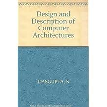 Design and Description of Computer Architectures