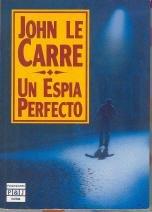 Un Espia Perfecto/the Perfect Spy