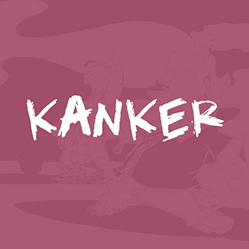 Kanker (feat. Bumo, Yung Sam & Scruffie) [Explicit]