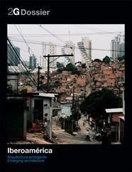 2G Dossier Emerging Ibero-American Architecture (2G: International Architecture Review)