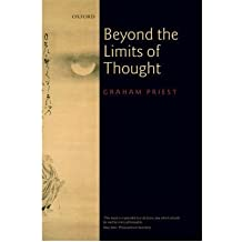 [(Beyond the Limits of Thought)] [Author: Graham Priest] published on (February, 2003)