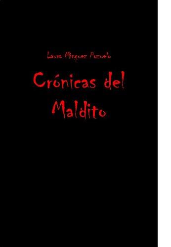 Crónicas del Maldito por Laura Minguez Pozuelo