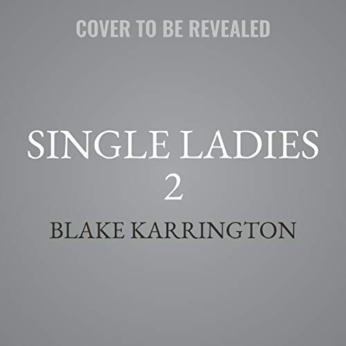 Single Ladies 2 (The Single Ladies, Band 2)