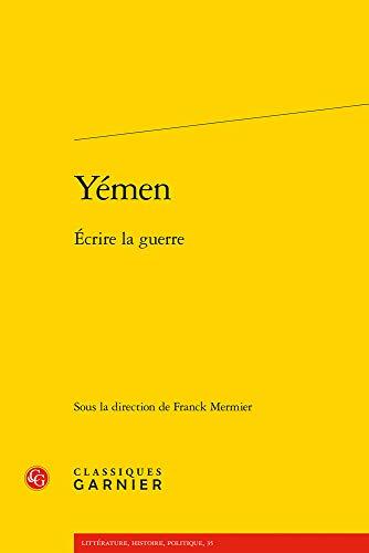 Yémen, écrire la guerre
