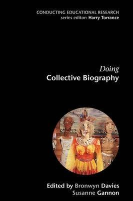 [(Doing Collective Biography : Investigating the Production of Subjectivity)] [By (author) Bronwyn Davies ] published on (December, 2006)