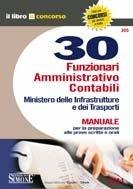*305 30 FUNZIONARI AMMINISTRATIVO CONTABLI Ministero delle Infrastrutture e dei Trasporti