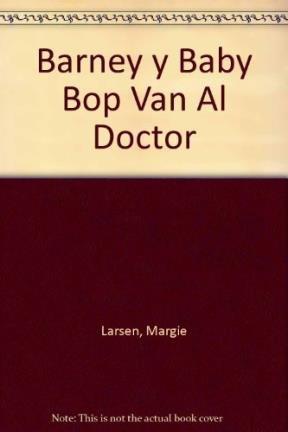 Barney y Baby Bop Van Al Doctor