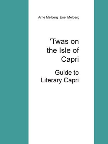 'Twas on the Isle of Capri: Guide to Literary Capri