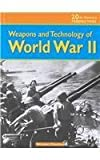 Weapons and Technology of WWII (20th Century Perspectives) by Windsor Chorlton (2002-01-31) - Windsor Chorlton