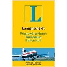 Langenscheidt Praxiswörterbuch Tourismus Italienisch