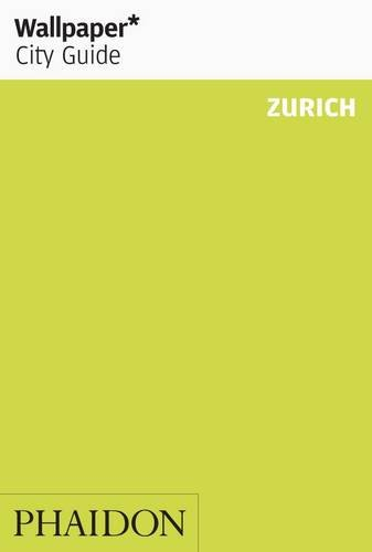 Wallpaper* City Guide Zurich 2012