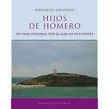 Hijos De Homero/ Children of Homer: Un Viaje Personal Por El Alba De Occidente / a Personal Journey Through Occident Alba