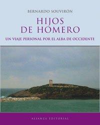 Hijos de Homero: Un viaje personal por el alba de Occidente (Libros Singulares (Ls)) por Bernardo Souvirón