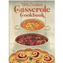 Betty Crocker's Casserole cookbook by Betty Crocker (1981-08-01)