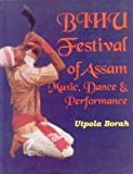 Bihu Festival of Assam: Music, Dance & Preformance