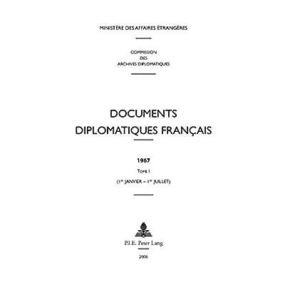 Documents Diplomatiques Francais, 1967: 1er-janvier - 1er-juillet