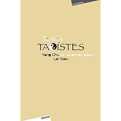 Textes taoïstes: Lie Tseu, Yanch Chu : Le jardin du plaisir