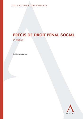 Précis de droit pénal social: 2e édition (Criminalis) par Fabienne Kéfer