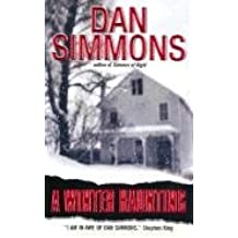 [A Winter Haunting] (By: Dan Simmons) [published: June, 2003]