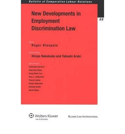 [(New Developments in Employment Discrimination Law * * )] [Author: Roger Blanpain] [Oct-2008]