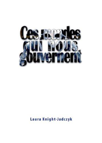 Ces mondes qui nous gouvernent par Laura Knight-Jadczyk