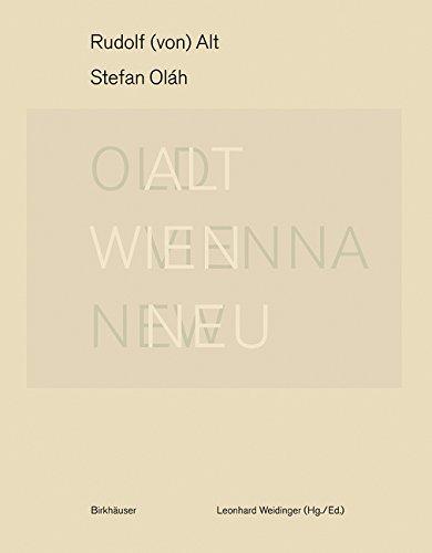 rudolf-von-alt-stefan-olah-alt-wien-neu-old-vienna-new