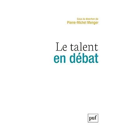 Le talent en débat (Hors collection)