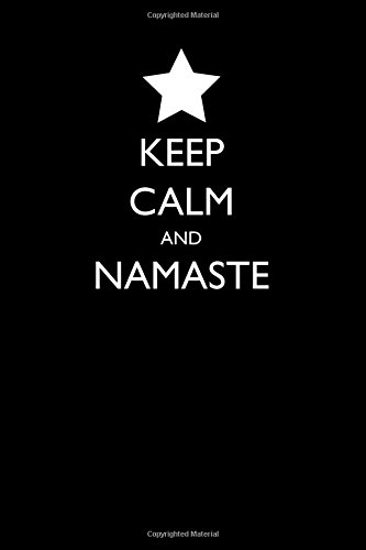 Keep Calm and Namaste: Blank Lined Journal - 6x9 - Gift for Yoga and Meditation Lover