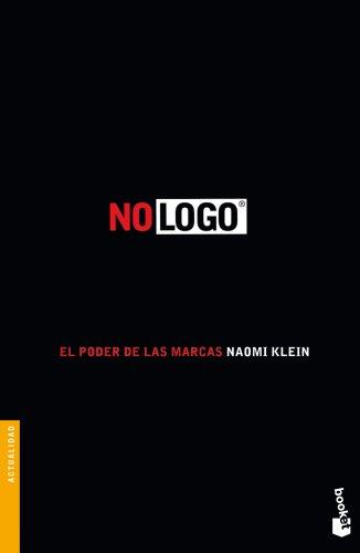 No logo: El poder de las marcas (Divulgación) por Naomi Klein