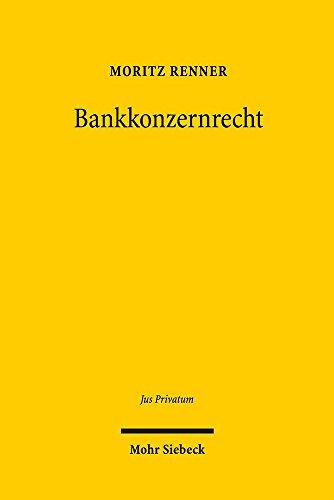 Bankkonzernrecht (Jus Privatum)