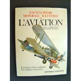 Encyclopédie mondiale illustrée de l'aviation