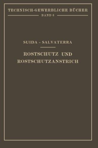 Rostschutz und Rostschutzanstrich (Technisch-Gewerbliche Bücher)