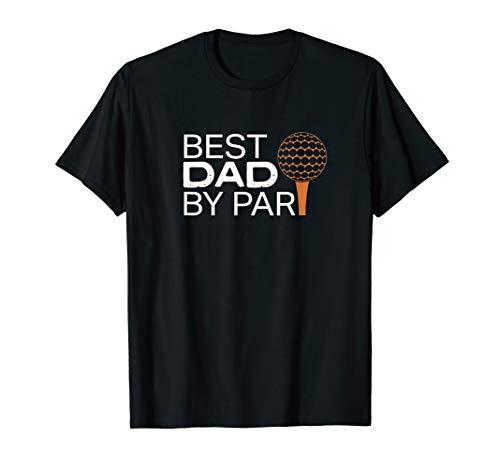 Funny Best Dad by Par Golf Geschenk für Vatertag T-Shirt (Par Golf Tee)