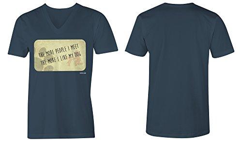 The More People I Meet The More I Like My Dog ★ V-Neck T-Shirt Männer-Herren ★ hochwertig bedruckt mit lustigem Spruch ★ Die perfekte Geschenk-Idee (03) dunkelblau