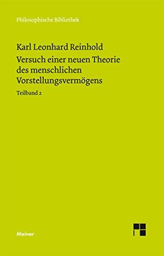 Versuch einer neuen Theorie des menschlichen Vorstellungsvermögens: Teilband 2: Zweites und Drittes Buch. Anmerkungen. Register (Philosophische Bibliothek 599)