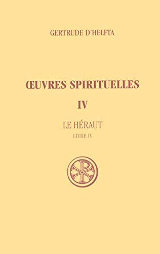 OEuvres spirituelles, t. IV. Le Héraut. par Gertrude d'Helfta