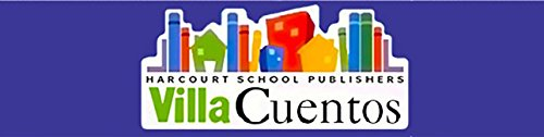 Harcourt School Publishers Villa Cuentos: On-Level Reader Grade 3 En/Tierra/Dinosaurs (Span Rdg 08/09/10 (Wt))