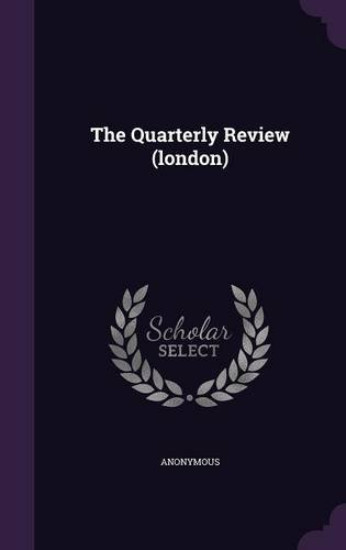 The Quarterly Review (london)