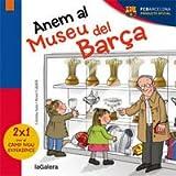Anem Al Museu Del Barca (FCBarcelona)