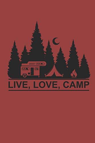 Womens Camp-shirt (LIVE LOVE CAMP: Camping Outdoor Notebook Camper Notizbuch Journal 6x9 kariert)