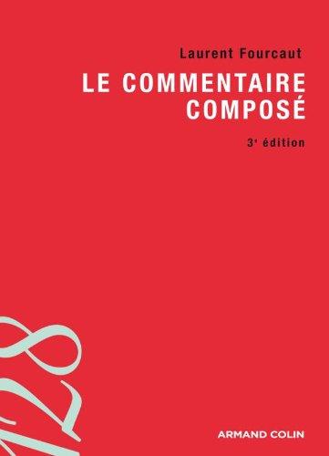 Le commentaire composé (128) por Laurent Fourcaut