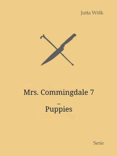 Mrs. Commingdale 7: Puppies