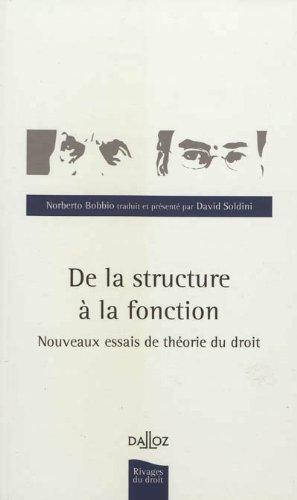 De la structure à la fonction : nouveaux essais de théorie du droit